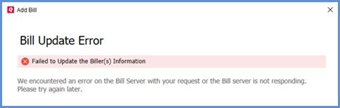 "Online Bill Center Error: ""Failed to Update the Biller(s) Information"""
