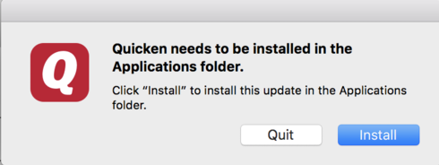 Message: Quicken needs to be installed in the Applications folder